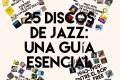 25 discos de jazz: una guía esencial