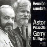 20090518_piazzolla-mulligan-reunion-cumbre