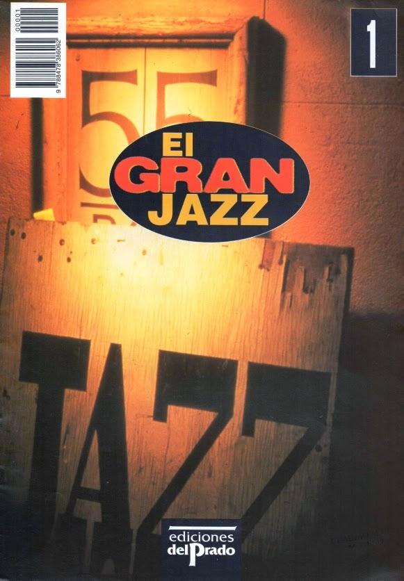 Juan Claudio Cifuentes: El Gran Jazz (Ediciones del Prado, 1995) [Libros]