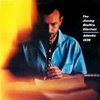 Jimmy Giuffre The Jimmy Giuffre Clarinet