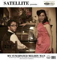 Satellite My Sincopated Melody Man