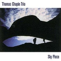 Thomas Chapin Trio Sky Piece