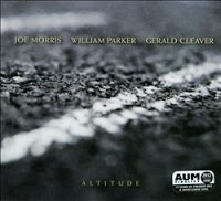 Joe Morris - William Parker - Gerald Cleaver altitude