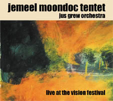 Jemeel Moondoc Tentet Jus Grew Orchestra Live At The Vision Festival