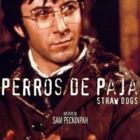 Who the Fuck?: Perros de paja (San Peckinpah) [0209, 15/06/2013]