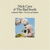 nick cave_abbattoir blues - the lyre of orpheus