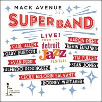 Mack-Avenue-SuperBand--Live-From-The-Detroit-Jazz-Festival-2012