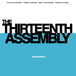 The Thirteenth Assembly  (un)sentimental  Important Music (2009)