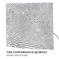 The Convergence Quartet_Slow and Steady