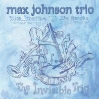 Max Johnson Trio_The Invisible Trio