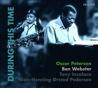 Oscar Peterson Ben Webster During This Time