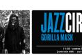Gorilla Mask (Jazz Círculo. Círculo de Bellas Artes, Madrid. 2014-07-18)