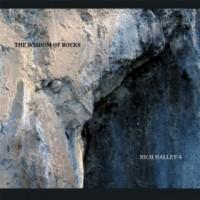 Rich Halley 4 The Wisdom Of Rocks