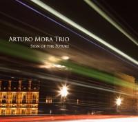 Arturo Mora Trío. Signs Of The Future_autoproducido_2014