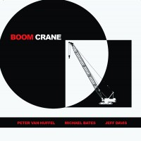 Boom Crane_Boom Crane_Fresh Sound New Talent_2014