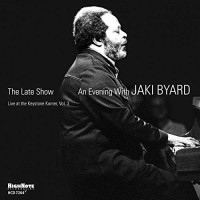 Jaki Byard_The_Late_Show_An_Eveining_with_Jaki_Byard Live At Keystone Korner Vol 3_Highnote records_2014
