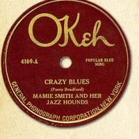 "Tomajazz recomienda... un tema: ""Crazy Blues"" (Mamie Smith, 1920)"