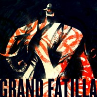 Grand Fatilla_Grand Fatilla_Fatilla Records_2014