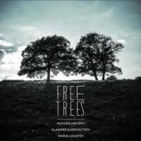 Hugues Vincent, Vladimir Kudrytsev, Maria Logofet_Free Trees_Leo Records_2015_715