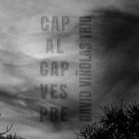 David Vinolas Trio_Cap al cap vestre