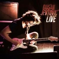 Dusan Jevtovic Live