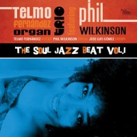 Telmo Fernández Organ Trio: The Soul Jazz Beat Vol. 1 (Freecode Jazz Records, 2015; CD)