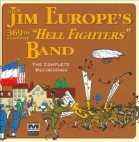 jim europe's hell fighters