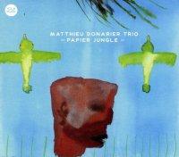 Matthieu Donarier Trio. Papier jungle