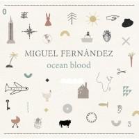 Miguel Fernandez Ocean Blood