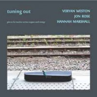 veryan weston - jon rose - hannah marshall_tuning out_emanem_2015