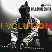 Dr. Lonnie Smith_Evolution_Blue Note_2016