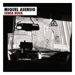 Miquel Asensio Quartet_Senda Nova_Sedajazz_2015