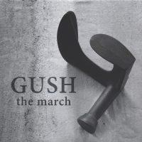Gush_The March_Konvoj Records_2015