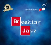 musicacreativa - Breaking Jazz - cover