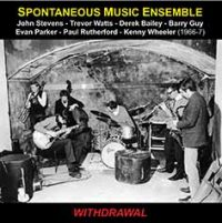 Spontaneous Music Ensemble_Withdrawal_Emanem_2016