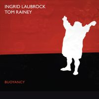 ingrid-laubrock-tom-rainey_buoyancy_relative-pitch-records_2016_1