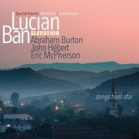 lucian-ban-elevation-quartet_songs-from-afar_sunnyside_2016