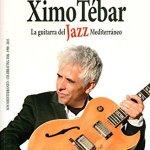 Ximo Tébar, la guitarra del jazz mediterráneo. Son Mediterráneo, 25 aniversario, 1990-2015 (José Pruñonosa. Piles, Editorial de Música S.A., Valencia, 2016) Por Julián Ruesga Bono [Libro]
