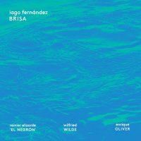 iago-fernandez_brisa_fresh-sound-new-talent_2016