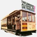 365 razones para amar el jazz: un discazo. Thelonious alone in San Francisco (Thelonious Monk) [323]