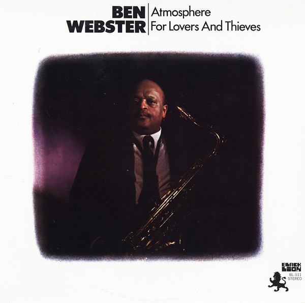 Razones para el jazz: un disco. Atmosphere for lovers and thieves (Ben Webster) [387]