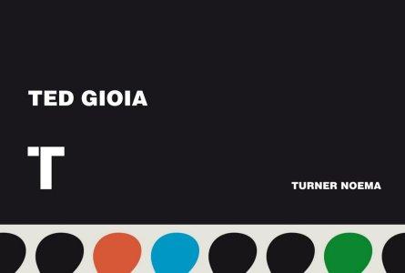 Razones para el jazz. Un libro. El canon del jazz. Los 250 temas imprescindibles (Ted Gioia) [438]