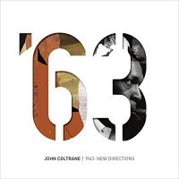 John Coltrane: 1963: New Directions (Impulse!, 2018) [Grabación]