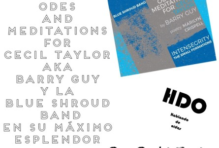 HDO 497. Odes And Meditations for Cecil Taylor AKA Barry Guy y la Blue Shroud Band en su punto de máximo esplendor [Podcast]