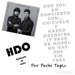 HDO 501. En concierto con… Chicuelo y Marco Mezquida (y Paco De Mode): No hay dos sin tres [Podcast]