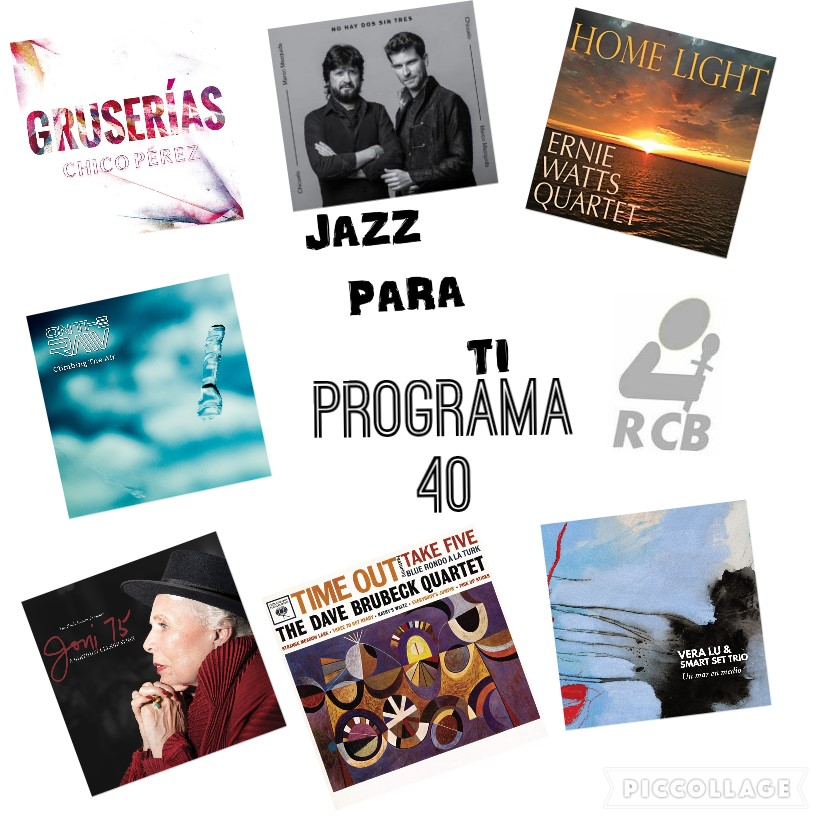 Jazz Para Ti. Programa 040 (2019-04-23) JPT.T2.21 [Podcast]