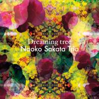 Naoko Sakata Trio: Dreaming Tree (Footprint Records, 2016) [Grabación]