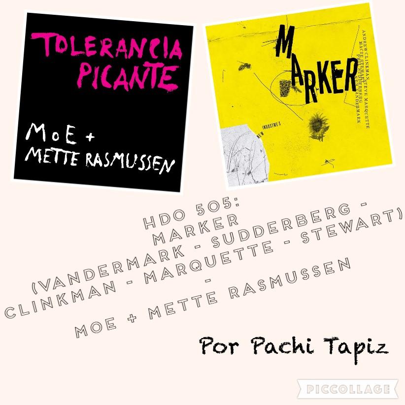 HDO 505. Marker (Vandermark, Clinkman, Marquette...) - MoE + Mette Rasmussen [Podcast]