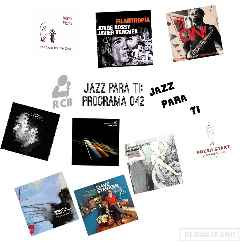 Jazz Para Ti. Programa 042 (2019-05-14) JPT.T2.21 [Podcast]