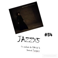 JazzX5#054. Mariola Membrives Featuring Marc Ribot: La Tarara [Minipodcast]